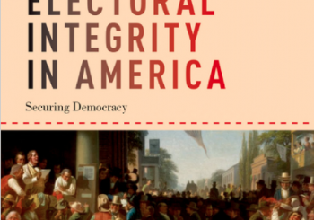"""Transparency,"" in Electoral Integrity in America: Securing Elections"